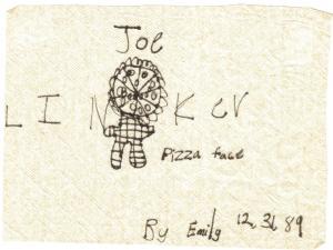 Joe Linker Pizza Face by Emily